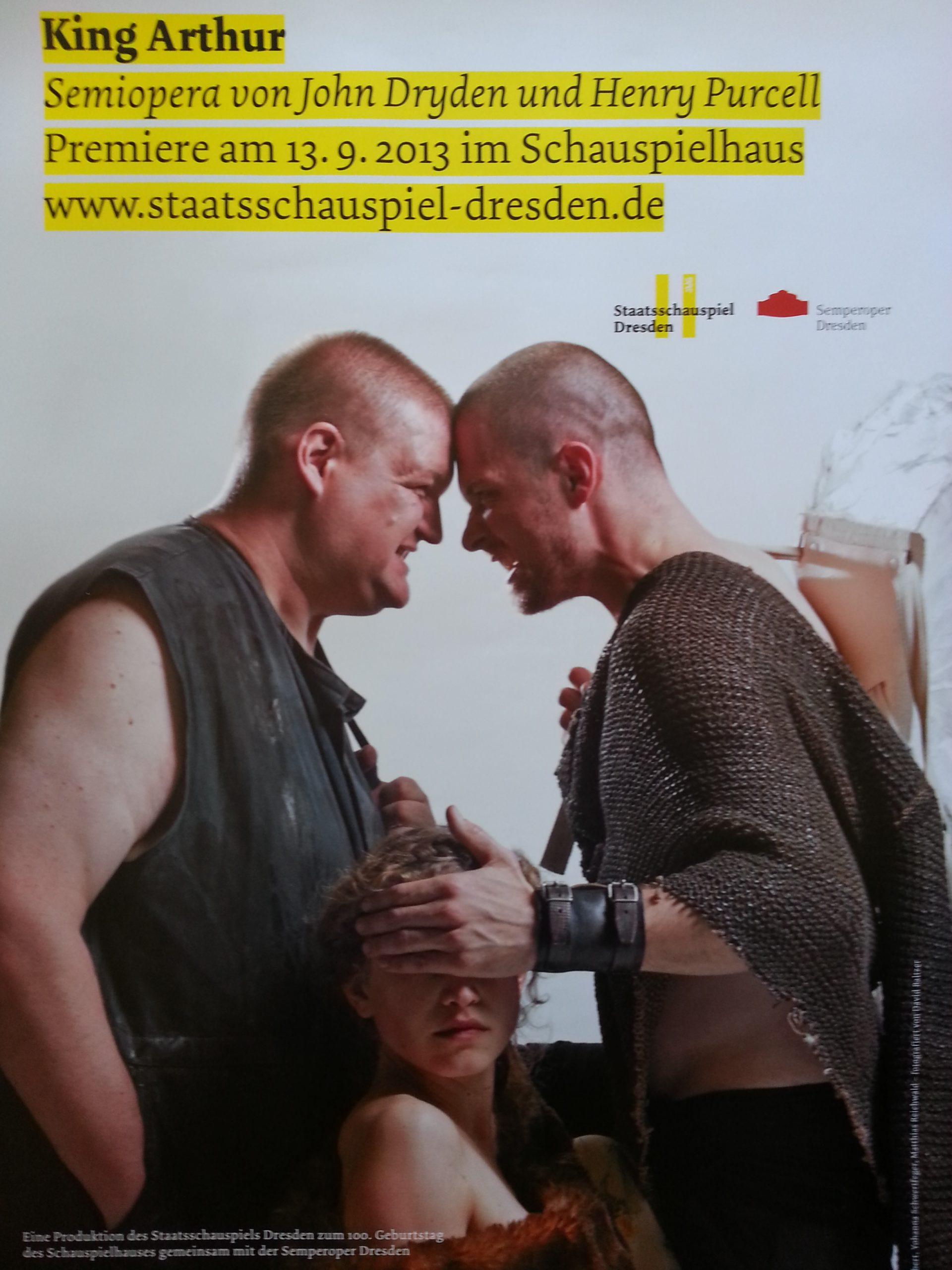 "Plakat Staatsschauspiel Dresden ""King Arthur""."